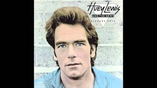 Huey Lewis And The News - 1982 - Hope You Love Me Like You Said You Do