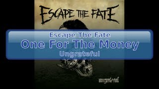 Escape The Fate - One For The Money [Lyrics, HD, HQ]