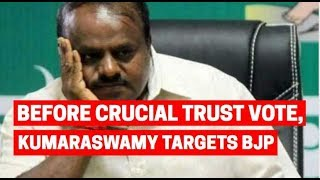 Karnataka floor test: Before crucial trust vote, Kumaraswamy targets BJP