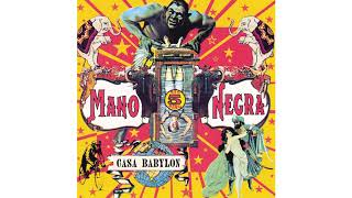 Watch Mano Negra El Alakran video