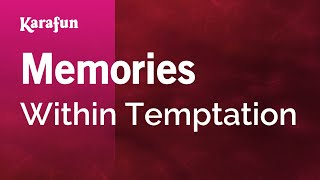 Karaoke Memories - Within Temptation *