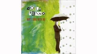 Yo La Tengo - Always Something
