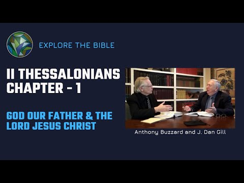 II Thessalonians | Commentary 9 | Anthony Buzzard & J. Dan Gill