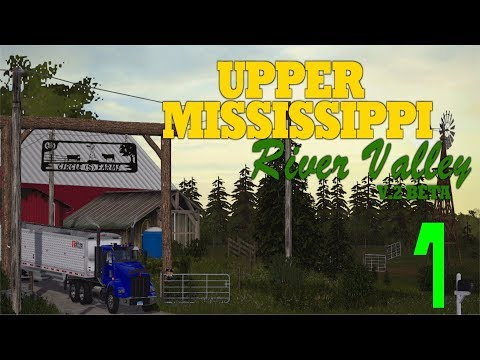 Let's Play Farming Simulator 17 Mississippi River Valley Ep 1