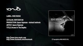 Space Hypnose - Drums In The Depths