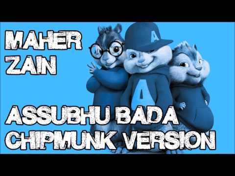 Maher Zain - Assubhu Bada (Chipmunk Version) | ماهر زين - الصبح بدا