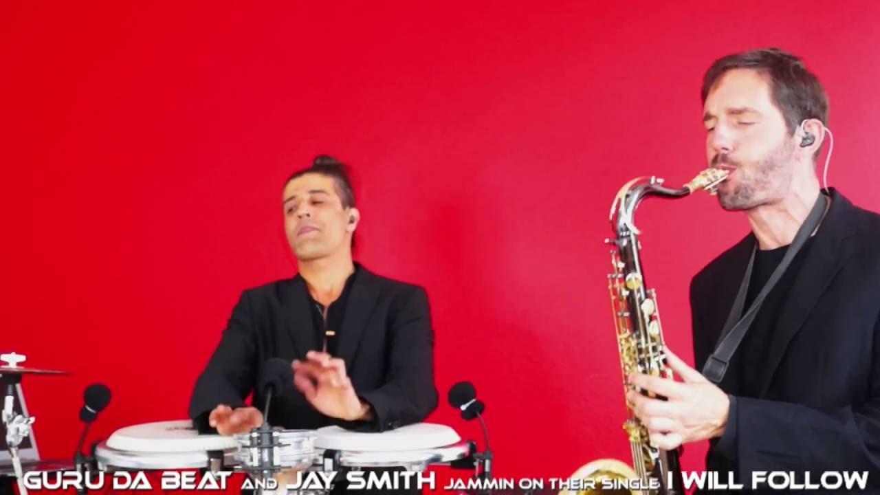 Guru Da Beat & Jay Smith - I will follow-live percussion + saxophone +  House music