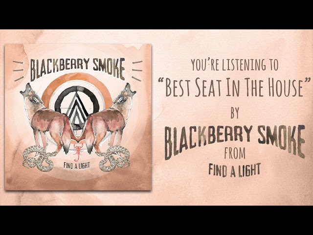 Blackberry Smokes Best Seat In The House Hear New Song Rolling