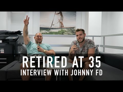 RETIRED AT 35 | Johnny FD on Creating Freedom and Passive Income