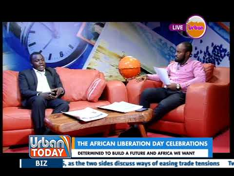 #UrbanToday: The African Liberation day celebrations [2/2]