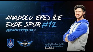 Supplementler Partnerliğinde Anadolu Efes ile Evde Spor #12