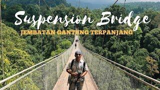 Suspension Bridge Sukabumi - Jembatan Gantung Terpanjang Di Indonesia