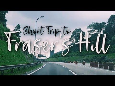 Short Trip to Fraser's Hill