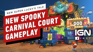 New Super Lucky's Tale: New Spooky Carnival Court Gameplay – IGN First