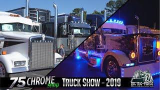 75 Chrome Shop Truck Show  2019