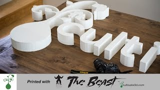 3D Printed Signage - The Beast Large 3D Printer