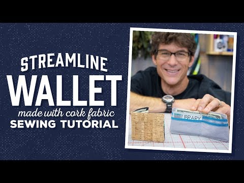 How to Make a Streamline Wallet made with Cork Fabric with Rob!