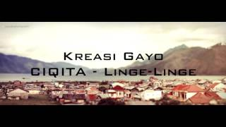 CIQITA - LINGE LINGE | Gayo Kreasi