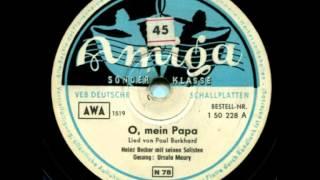 O, Mein Papa - Heinz Becker - Ursula Maury