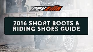 2016 Short Motorcycle Boots & Riding Shoes Buying Guide at RevZilla.com