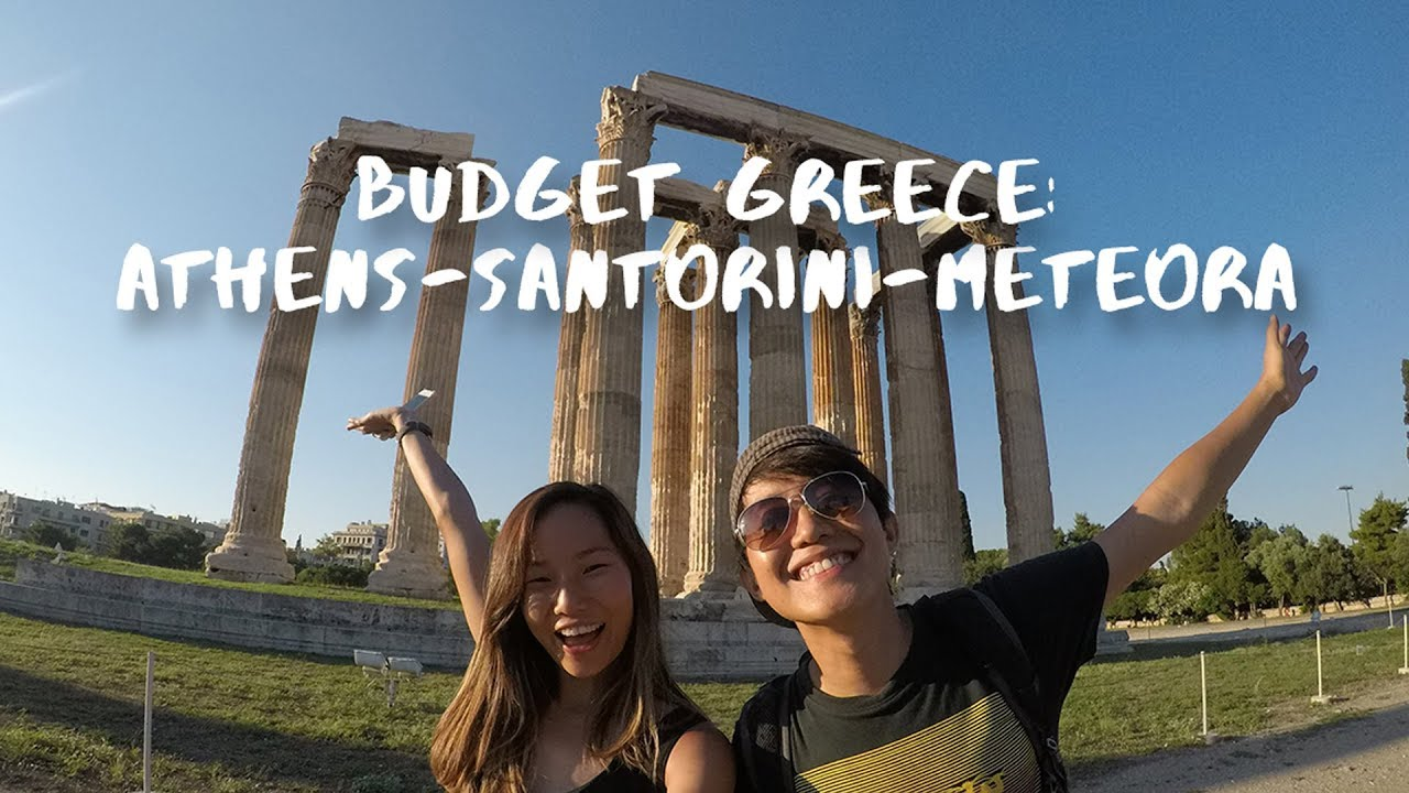 Greece Budget Guide 9d Athens Santorini Meteora Under S 1 5k All In The Travel Intern