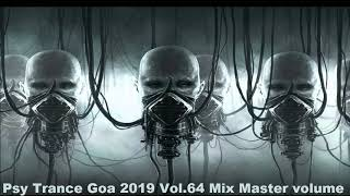 Psy Trance Goa 2019 Vol 64 Mix Master volume