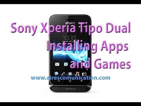 Sony Xperia tipo dual installing Apps and Games