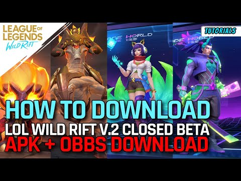 How To Download Lol Wild Rift Version 2 Closed Beta Download Android Tutorial Youtube