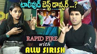 Allu Sirish Exclusive Rapid Fire Interview | ABCD Movie | Allu Arjun | Jr NTR | Pawan Kalyan