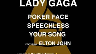 Poker Face / Speechless / Your Song (feat. Elton John) [Live from the 52nd Annual Grammy Awards]