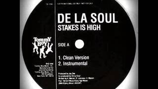 De La Soul - Stakes Is High (Volta Cab Edit)