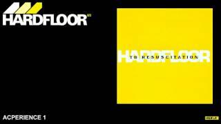 Hardfloor - Acperience 1