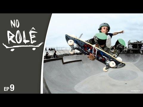 Mormaii - No Rolê - EP9 - Skate -Tuco Arruda - Marcos Gabriel - Novo Bowl do Rio Tavares - ...