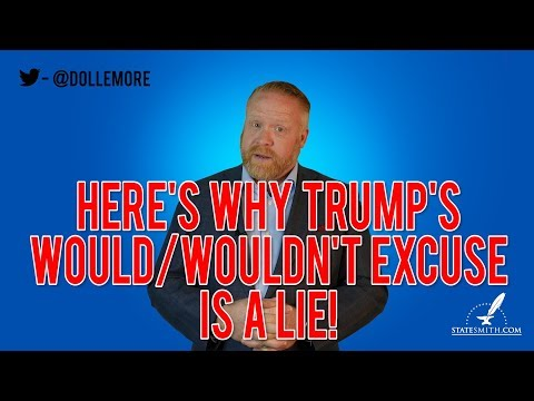 Here's Why Donald Trump's WOULD/WOULDN'T Excuse is a LIE!!!