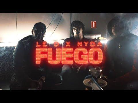 Le D x Nyda - Fuego (Clip officiel)