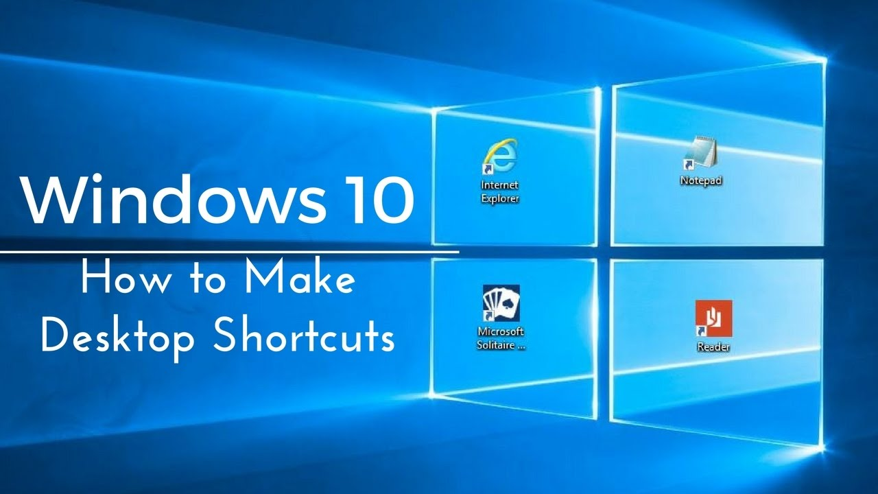 How to Make Desktop Shortcuts - Windows 10 Tutorial - YouTube