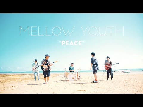 Mellow Youth 『Peace』