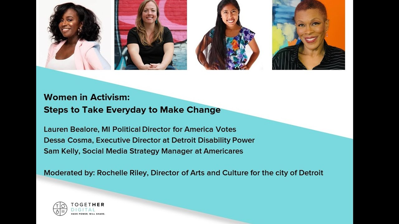 WATCH: Women in #Activism: Steps to Take Everyday to Make Change #DetroitTogetherDigital Panel