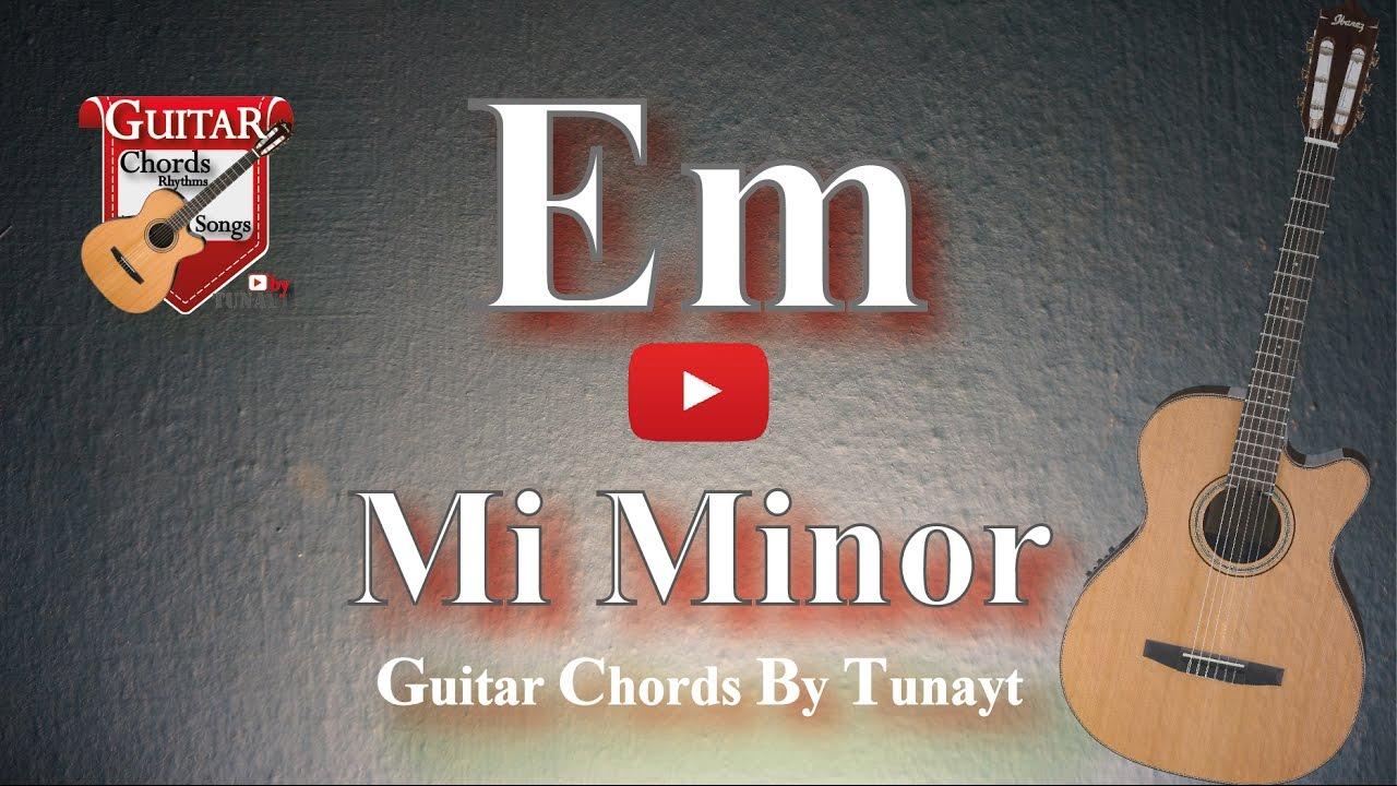 Mi minor how to play em chord on guitar mi minor akoru gitarda mi minor how to play em chord on guitar mi minor akoru gitarda nasl baslr hexwebz Choice Image