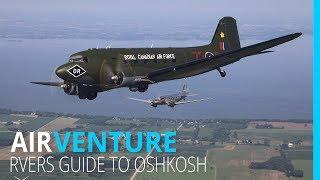 Historical C-47 Flight at AirVenture | RVers Guide to Oshkosh