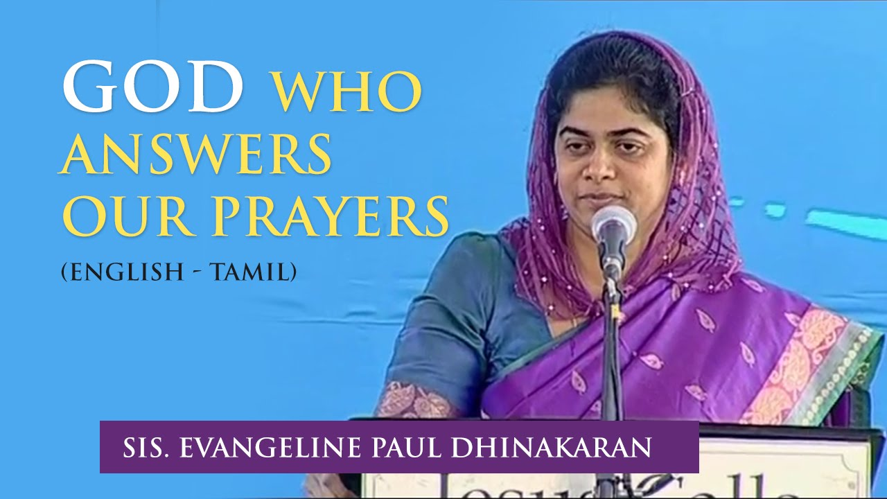 The God Who Answers Our Prayers (English - Tamil) | Sis. Evangeline Paul Dhinakaran