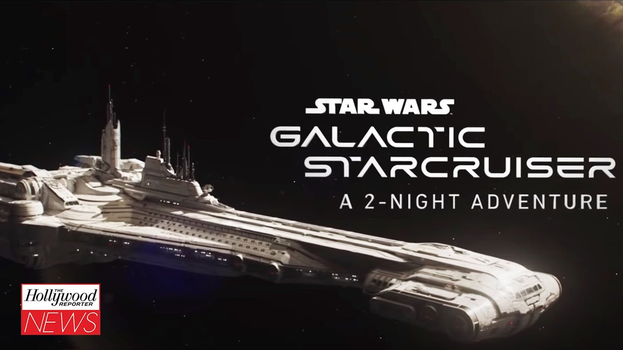 Disney Unveils Trailer for Expensive NewStar Wars Hotel Galactic Star Cruiser    THR News