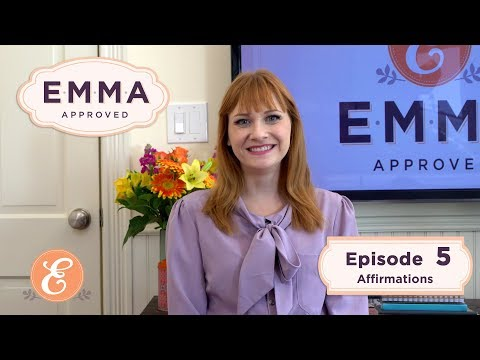 Emma Approved Revival - Ep 5 - Affirmations