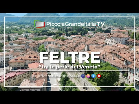 Feltre - Piccola Grande Italia