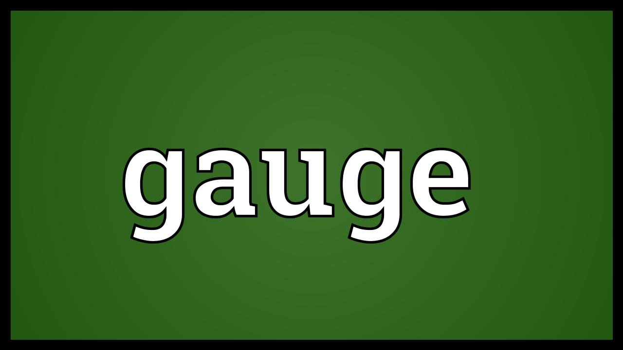 Gauge Meaning - YouTube