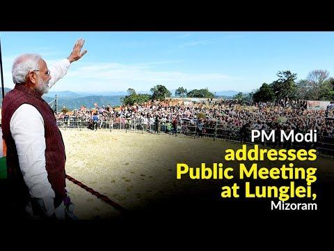 PM Modi addresses Public Meeting at Lunglei, Mizoram