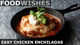Gambar cover Easy Chicken Enchiladas - Food Wishes