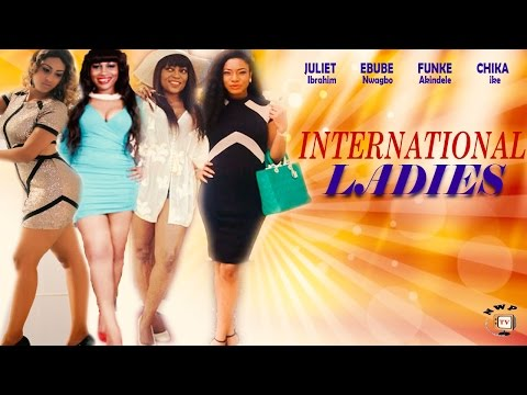 International Ladies Season 2 - 2017 Latest Nigerian Nollywood movie