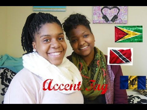 Accent Tag!!!| West Indians