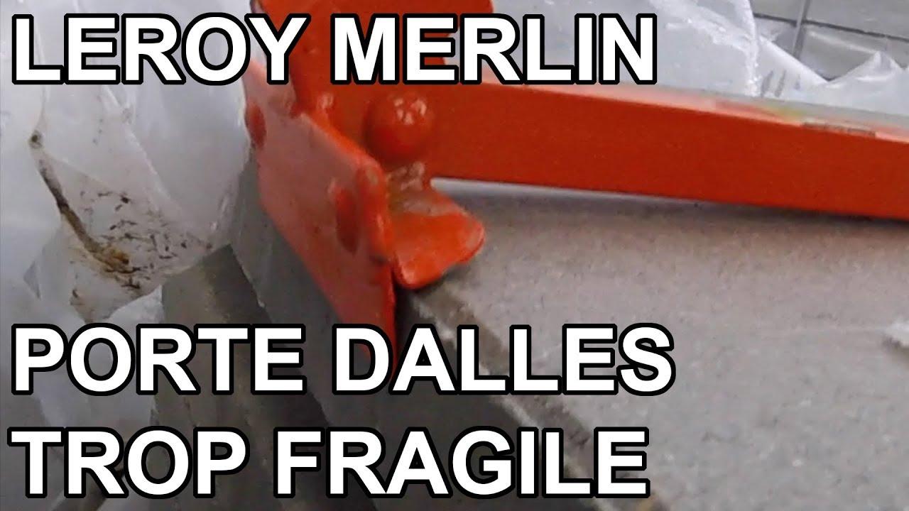Porte Dalle Leroy Merlin Méfiance